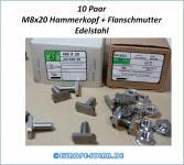 10x Hammerkopfschraube M8x20 + 10x Flanschmutter M8. Edelstahl. 28/15. Aluprofil